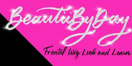 BeautiiByDay Frontal Wig Look&Learn MaryLand