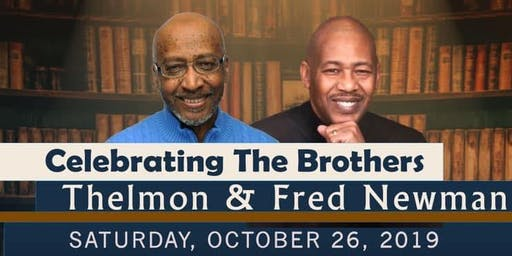 Celebrating The Newman Brothers