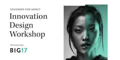 Designers for Impact: Innovation Design Workshop tickets