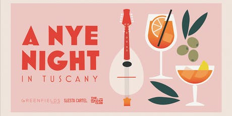 The Italian Club presents 'A NYE Night in Tuscany' tickets