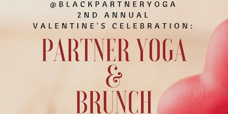 @BlackPartnerYoga 2nd Annual Valentine's Celebration: Partner Yoga & Brunch tickets