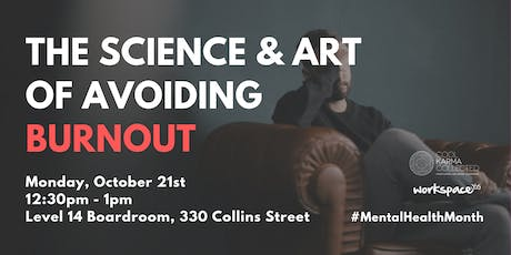 Avoiding Burnout - The Science & Art (with Cool Karma Collected) tickets