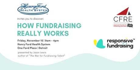How Fundraising Really Works, Detroit tickets