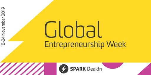 Opening Night - Global Entrepreneurship Week at SPARK Deakin