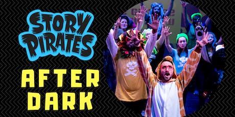 Story Pirates: AfterDark! tickets