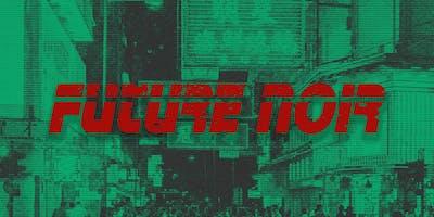 Future Noir 2019