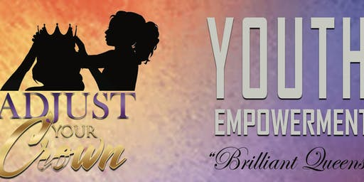 Youth Empowerment: Adjust Your Crown