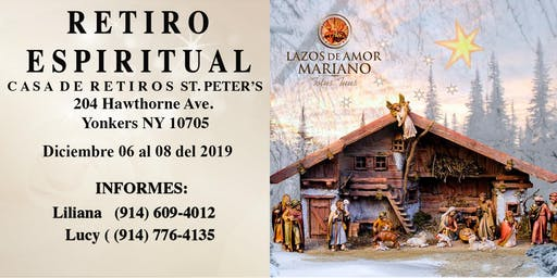 Retiro Espiritual Lazos de Amor Mariano White Plains, NY. En Dic/2019