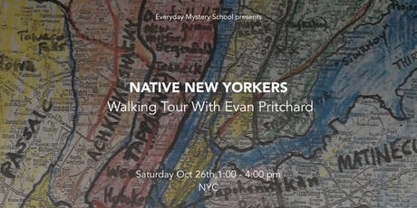 Native New Yorkers:  Walking Tour with Evan Pritchard tickets