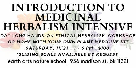 introduction to medicinal herbalism | hands - on day long intensive tickets