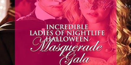Incredible Ladies of Nightlife Halloween Masquerade Gala tickets