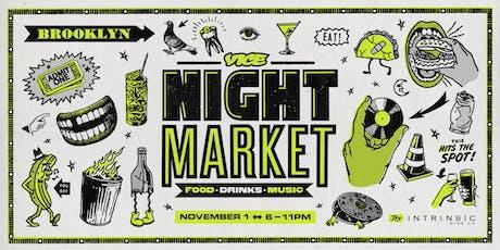 VICE Night Market 2019 - Nov. 1 tickets