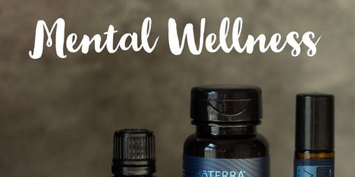 Mental Wellness And Essential Oils