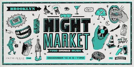 VICE Night Market 2019 - Dec. 13 tickets