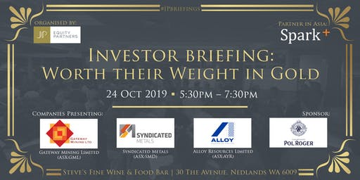 Investor Briefing | Worth their Weight in Gold