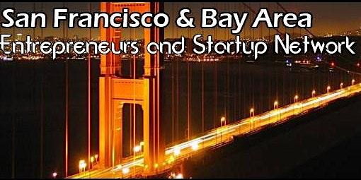 San Francisco Largest Tech Startup, Business & Entrepreneur Professional Networking Mixer