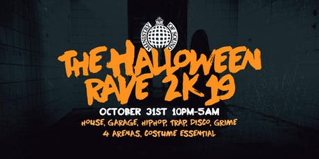 Ministry of Sound Halloween Rave 2k19 tickets