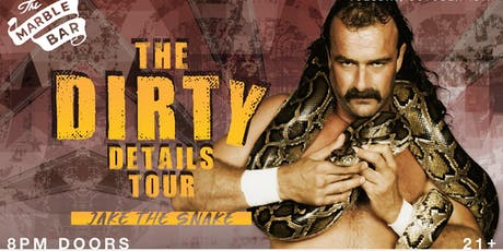 Jake the Snake Dirty Details Tour tickets