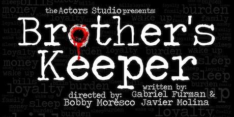 BROTHER'S KEEPER written by Gabriel Furman & Javier Molina tickets