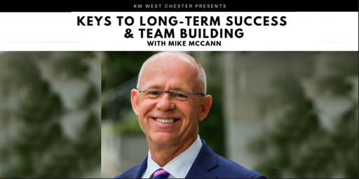 Keys to Long-Term Success & Team Building with Mike McCann