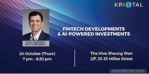 Hong Kong FinTech developments & AI powered investments