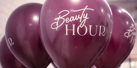 Beauty Hour's One Year Birthday Celebration tickets