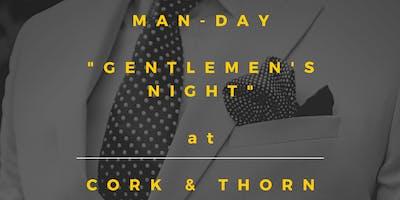 MANday - 'Gentlemen's Night'