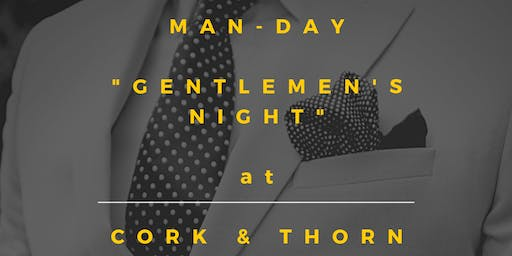 MANday - 'Gentlemen's Night'