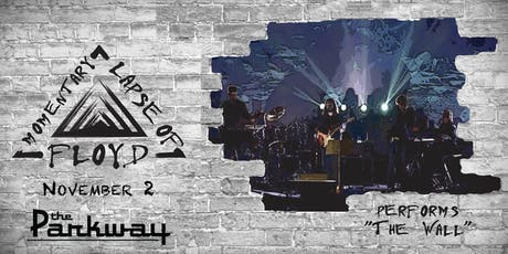 """Momentary Lapse of Floyd Performs """"The Wall"""" tickets"""