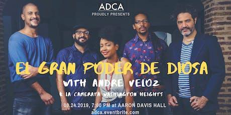 """El Gran Poder de Diosa + Andre Veloz"" tickets"