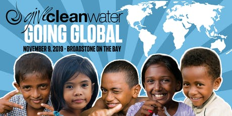 Give Clean Water - Going Global Fundraiser tickets