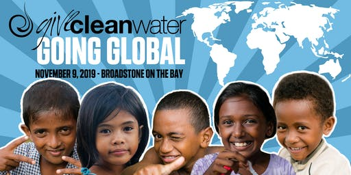 Give Clean Water - Going Global Fundraiser