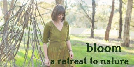 Bloom - a retreat to nature tickets