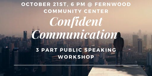 Confident Communication - 3 part public speaking workshop