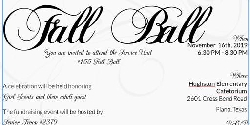 FALL BALL   Hosted by Service Unit #155
