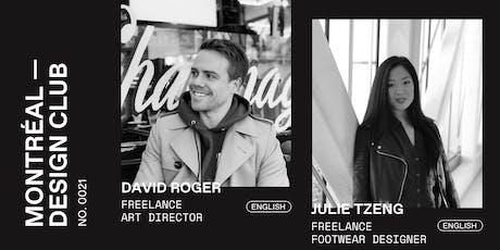 Montreal Design Club #0021 - David Roger and Julie Tzeng tickets