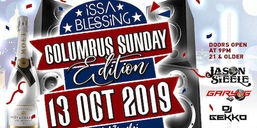 ISSA BLESSING - COLUMBUS SUNDAY EDITION