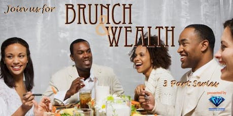 Join Us for Brunch & Wealth tickets