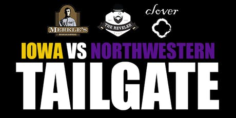 MERKLE'S - The Official IOWA Tailgate vs. NU - BIGGEST PARTY OF THE YEAR tickets