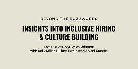 Beyond the Buzzwords: Insights into Inclusive Hiring and Culture Building tickets