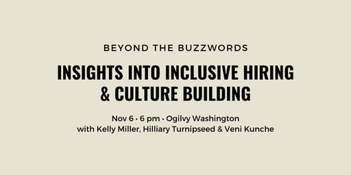 Beyond the Buzzwords: Insights into Inclusive Hiring and Culture Building