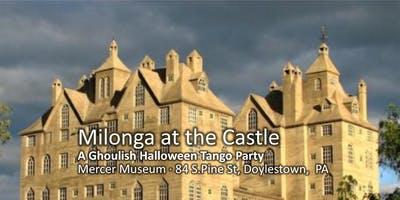 Milonga at the Castle: a Ghoulish Halloween Tango Party