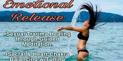 """EMOTIONAL RELEASE"" (Healing Sexual Trauma)"