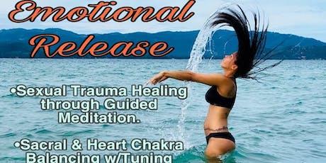 """EMOTIONAL RELEASE"" (Healing Sexual Trauma) tickets"