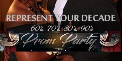 Represent Your Decade Adult Prom Night Party!