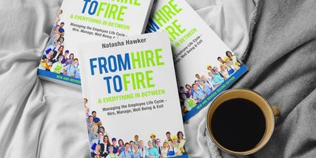 From Hire to Fire & Everything in Between   Servcorp and Natasha Hawker tickets