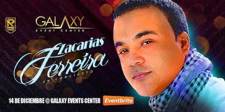 """""""Zacarías Ferreira"""" en Dallas TX. tickets"""