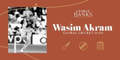 Wasim Akram comes to George Banks