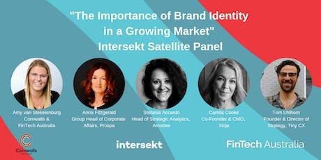 Importance of Brand Identity in a Growing Market: Intersekt Satellite Panel tickets