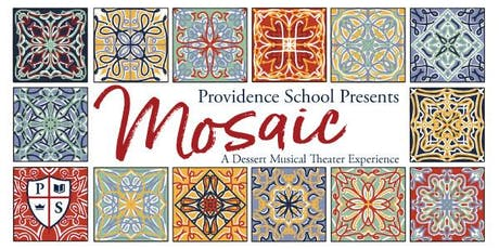 Providence Presents - Mosaic: A Dessert Theater Experience tickets